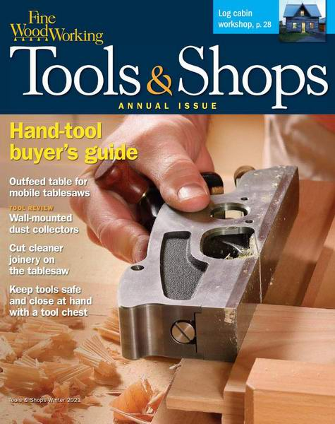 Fine Woodworking №286 Winter 2021 Tools & Shops