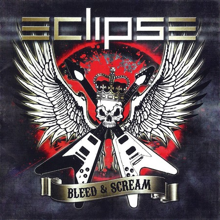Eclipse - Bleed And Scream (2012)
