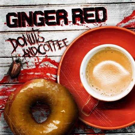 Ginger Red - Donuts and Coffee (2018)