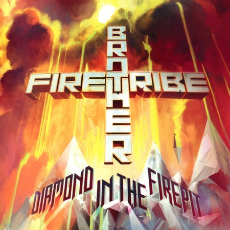 Brother Firetribe - Diamond In The Firepit (2014)