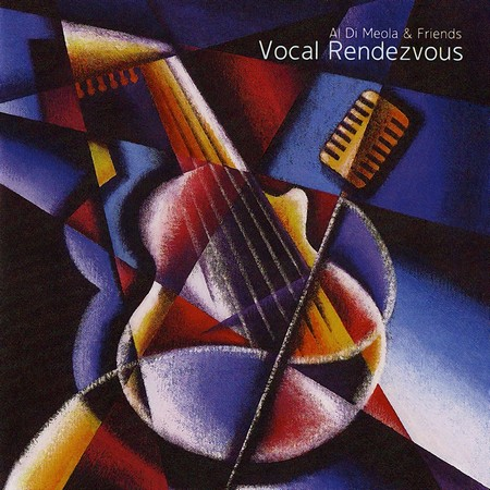 Al Di Meola & Various - Vocal Rendezvous (2006)