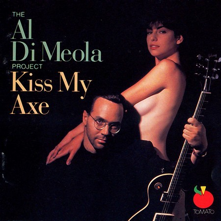 The Al Di Meola Project - Kiss My Axe (1991)