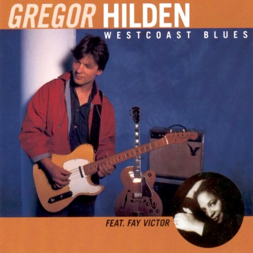Gregor Hilden - Westcoast Blues (1998)
