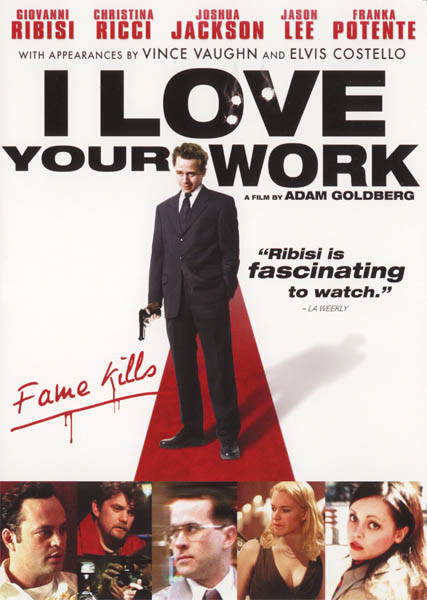 I Love Your Work 2003