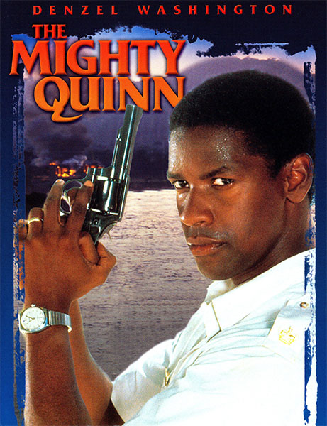 The Mighty Quinn 1989