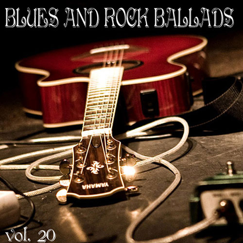 Blues And Rock Ballads vol. 20 (2014)