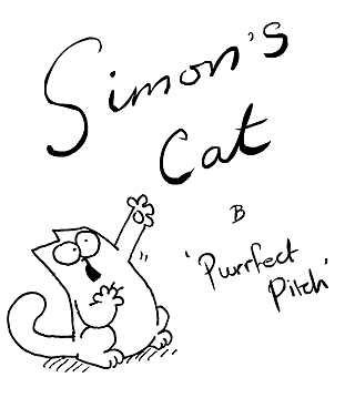 Simon's Cat in Purrfect Pitch