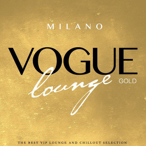 Milano Vogue Lounge Gold Selection