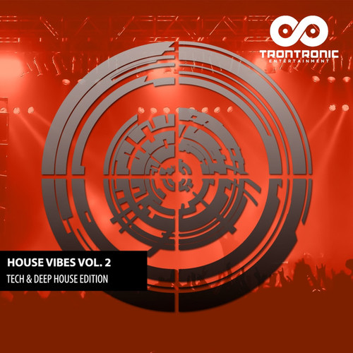 House Vibes Vol.2: Tech and Deep-House Edition