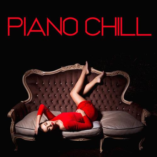 Piano Chill: Piano Music, Piano Songs, Piano Moods, Piano