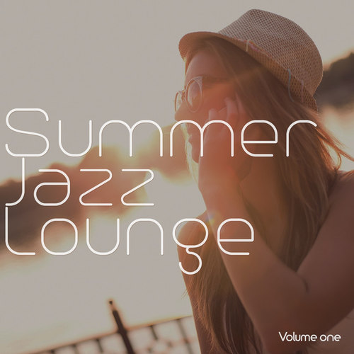 Summer Jazz Lounge Vol.1: Jazzy and Relaxing Summer Beats