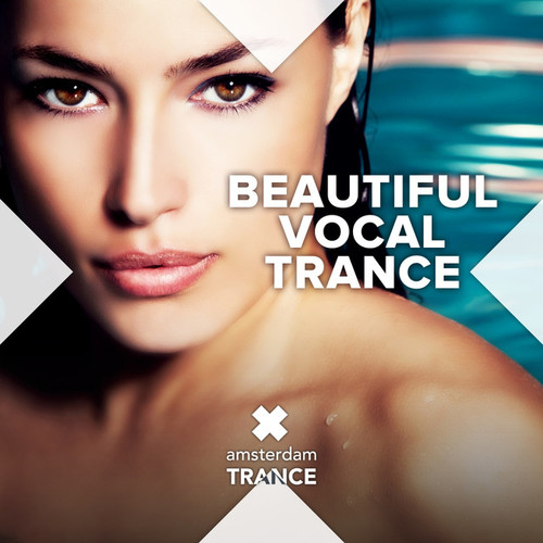 Beautiful Vocal Trance