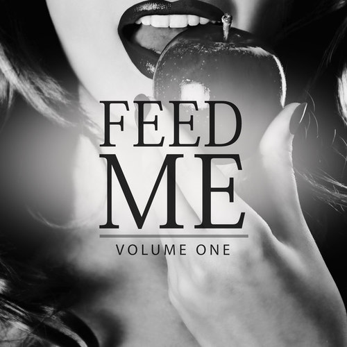 Feed Me Vol.1: Hot Hotter Deep House