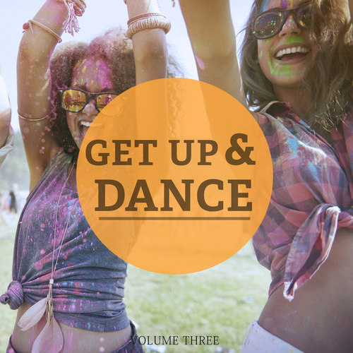 Get Up and Dance Vol.3 Just Feel Good Deep House