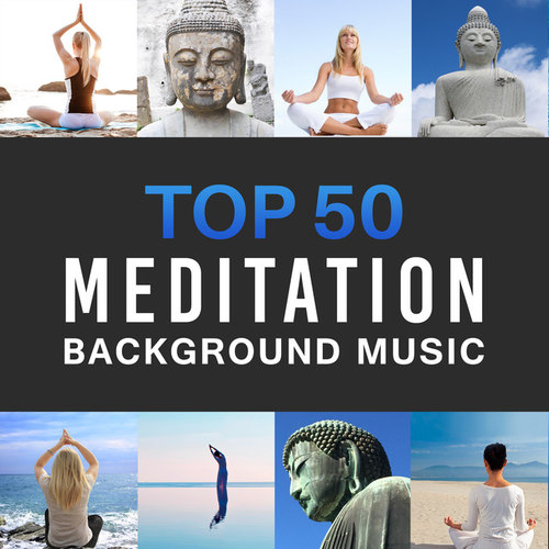 Top 50 Meditation Background Music