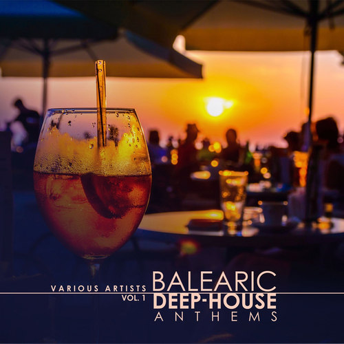 Balearic Deep-House Anthems Vol.1