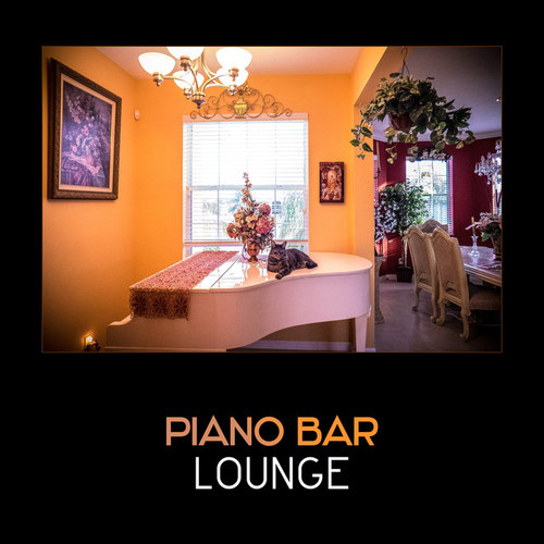 Piano Bar Lounge: Soft Relaxing Piano