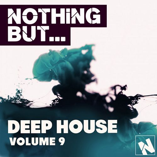 Nothing But Deep House Vol.9
