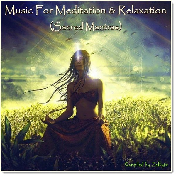 Music For Meditation and Relaxation. Sacred Mantras (2015)
