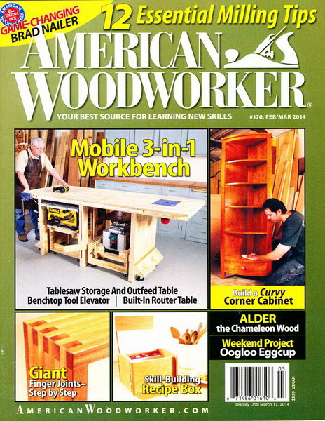 American Woodworker №170 (February-March 2014)