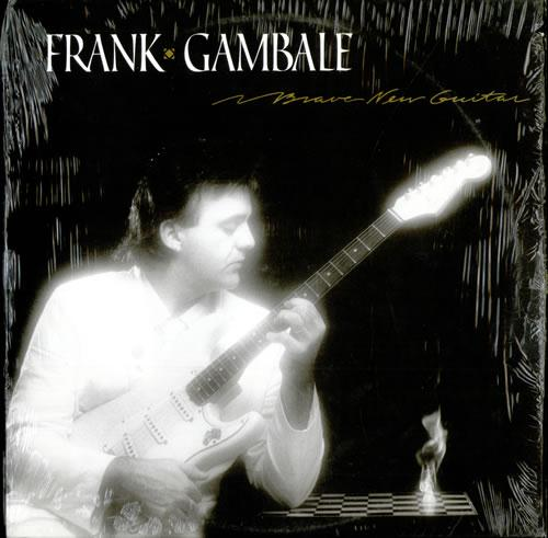 Frank Gambale - Brave New Guitar - 1985 (1998)