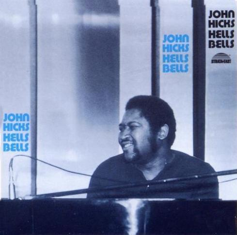 John Hicks - Hells Bells - 1980 (1990)