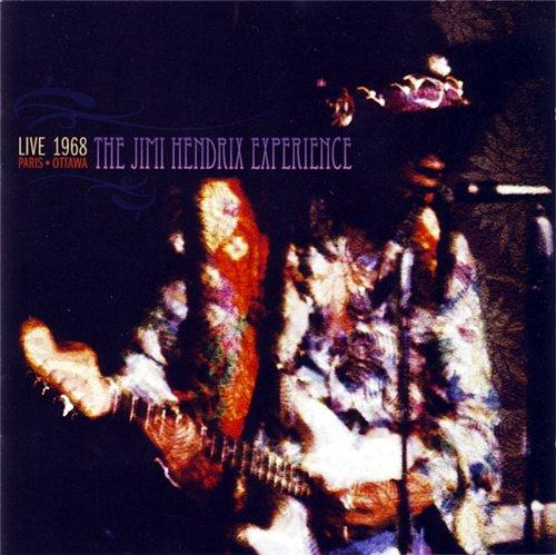 The Jimi Hendrix Experience - Live In Paris & Ottawa - 1968 (2008)