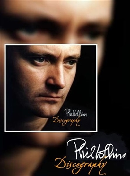 Phil Collins. Discography (1981-2011)