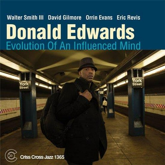 Donald Edwards. Evolution Of An Influenced Mind (2014)