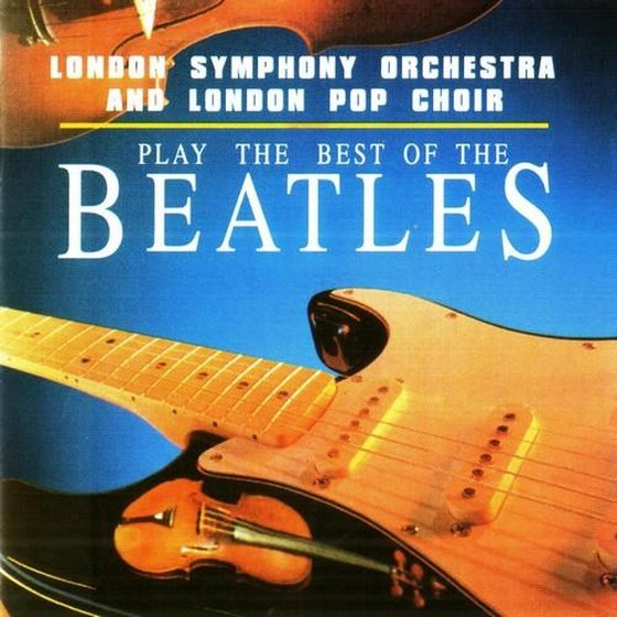 London Symphony Orchestra and London Pop Choir. Play The Best Of The Beatles (1997)