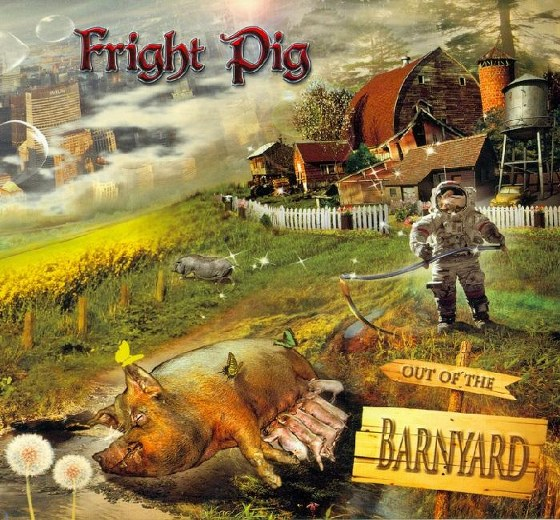 Fright Pig. Out of the Barnyard (2013)