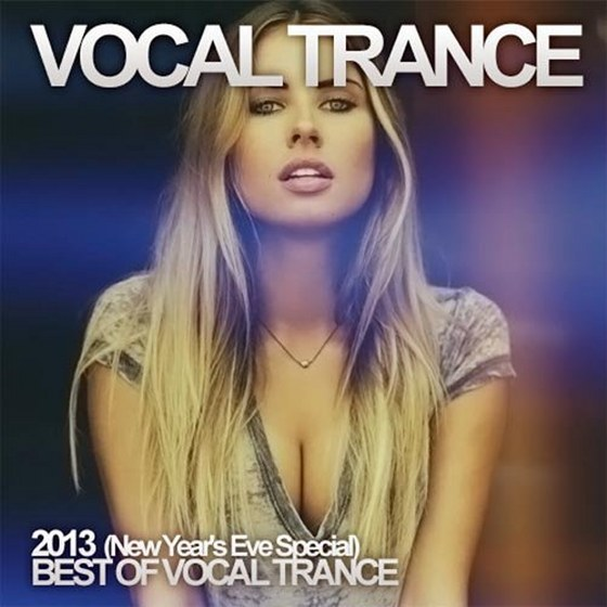 Vocal Trance: New Year's Eve Special (2013)