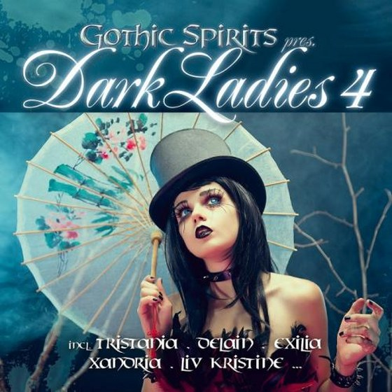 Gothic Spirits pres. Dark Ladies 4 (2013)