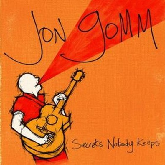 Jon Gomm. Secrets Nobody Keeps (2013)
