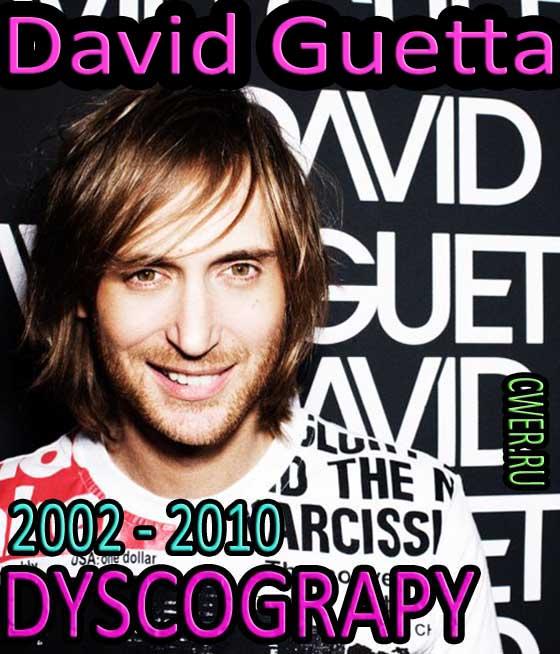 David Guetta. Дискография - Музыка, MP3, Pop, House, Electro ...