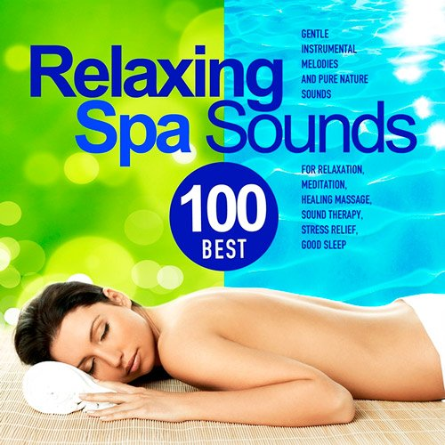 Best100RelaxingSpaSounds