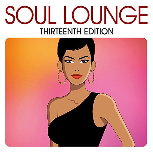 Soul Lounge Thirteenth Edition