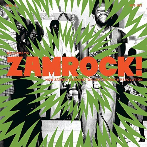 Welcome To Zamrock Rock Revolution Vol.2