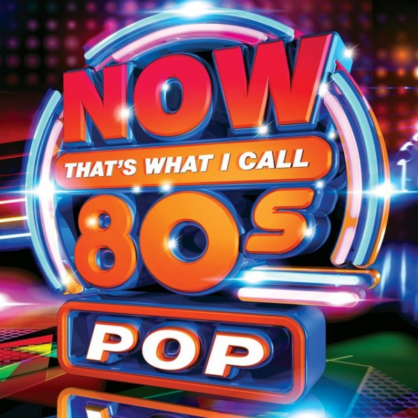 Now That's What I Call 80's Pop (2019)