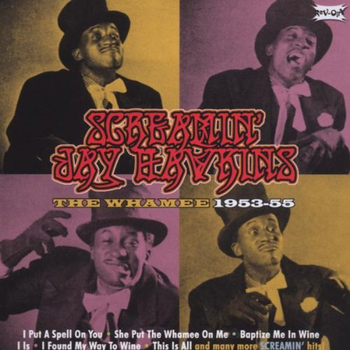 Screamin Jay Hawkins - The Whamee 1953-55 (2006)