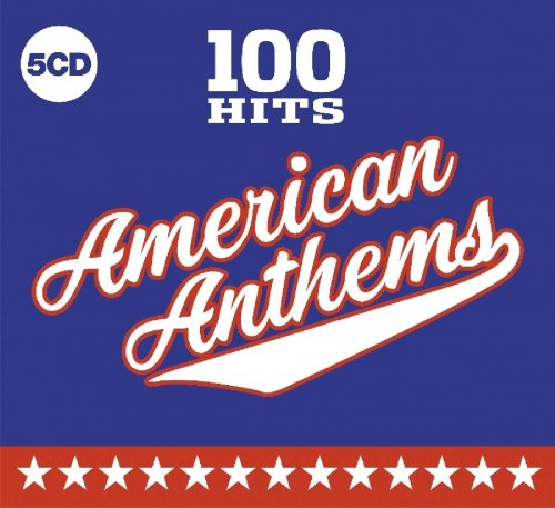 100 Hits American Anthems
