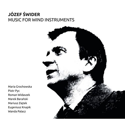 Jozef Swider. Music For Wind Instruments