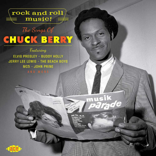 Rock'n'Roll Music: The Songs Of Chuck Berry