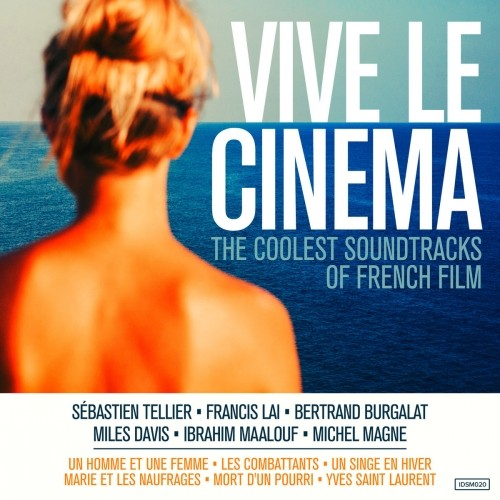Vive le Cinema: The Soundtracks Of French Film