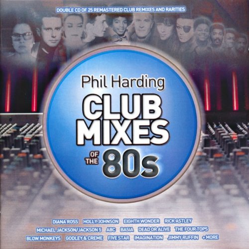 Phil Harding: Club Mixes Of The 80's