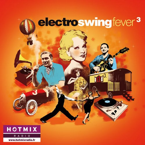 Electro Swing Fever, Vol. 3