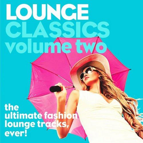 Lounge Classics, Vol. 2 (2014)