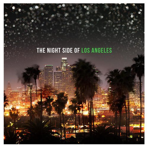 The Night Side of Los Angeles