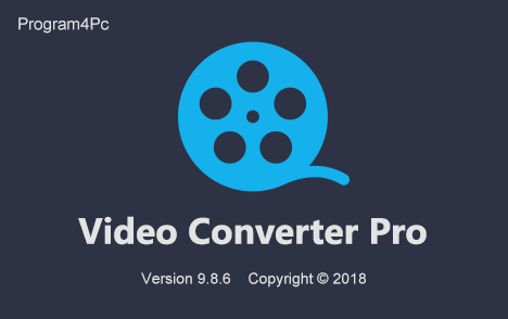 Program4Pc Video Converter Pro 9.8.6