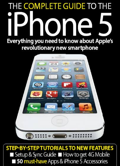 The Complete Guide to The iPhone 5 (2012)